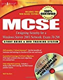 img - for MCSE Designing Security for a Windows Server 2003 Network: Exam 70-298 book / textbook / text book