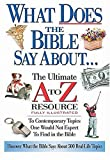 What Does The Bible Say About... The Ultimate A To Z Resource (0785245928) by Anderson, Ken