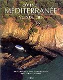 echange, troc Jean Contrucci, Yann Arthus-Bertrand - Côtes de Méditerranée vues du ciel