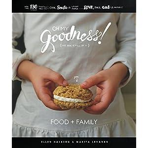Oh My Goodness!: Food + F Livre en Ligne - Telecharger Ebook