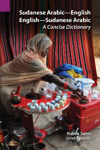 Sudanese Arabic-English - English-Sudanese Arabic: A Concise Dictionary (Publications in Linguistics (Sil and University of Texas))