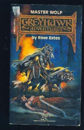 Master Wolf (Greyhawk Adventures, Book 3), Rose Estes