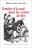 L'Ombre et le mal dans les contes de fées (French Edition) (2907963104) by Von Franz, M.-l.