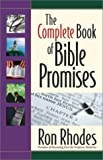 The Complete Book of Bible Promises (0736912061) by Rhodes, Ron