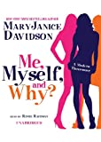 Me, Myself and Why? (Library Edition)