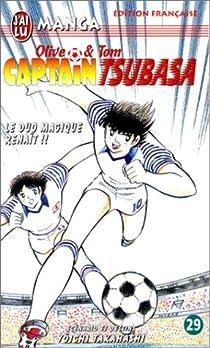 Captain Tsubasa, tome 29 : Le duo magique renaît par Takahashi