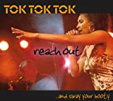 echange, troc Tok Tok Tok - Reach Out and Sway Your Booty