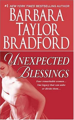 Unexpected Blessings (Emma Harte Saga), Barbara Taylor Bradford