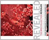 The Web Collection Revealed Standard Edition: Adobe Dreamweaver CS3, Flash CS3 & Fireworks CS3