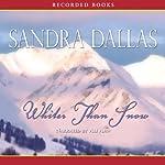 Whiter than Snow | Sandra Dallas