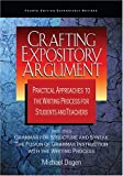 img - for Crafting Expository Argument: Practical Approaches to the Writing Process for Students and Teachers Fourth Edition book / textbook / text book