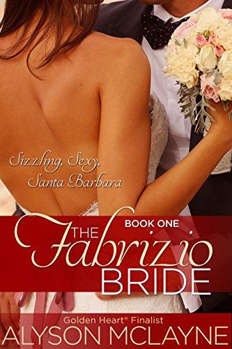 The Fabrizio Bride (Sizzling Sexy Santa Barbara Book 1)
