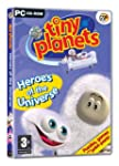 Tiny Planets - Heroes of the Universe