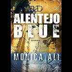 Alentejo Blue | Monica Ali