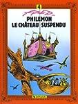 Phil�mon, tome 4 : Le Ch�teau suspendu