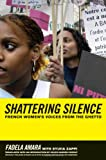 Breaking the Silence: French Womens Voices from the Ghetto