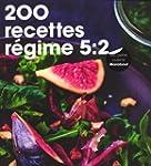 200 recettes sp�cial r�gime 5 : 2