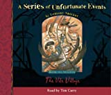 Lemony Snicket A Series of Unfortunate Events (7) - Book the Seventh - The Vile Village