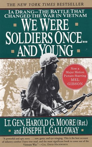 We Were Soldiers Once... and Young: Ia Drang--The Battle That Changed the War in Vietnam, Harold G. Moore
