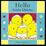 Hello Little Chicks (Hello Books) (1862331812) by Dawn Apperley