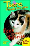 Tiere, Freunde f�rs Leben, Bd.6, Fees...