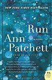 Run (0061340642) by Patchett, Ann