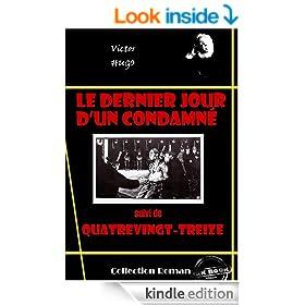 Le dernier jour d'un condamn� (suivi de Quatrevingt-treize): �dition int�grale (Les grands auteurs fran�ais) (French Edition)