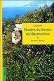 Guide des plantes du bassin méditerranéen...