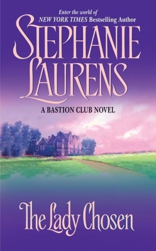 The Lady Chosen (Bastion Club), Stephanie Laurens