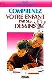 echange, troc Sylvie Chermet-Carroy - Comprenez votre enfant par ses dessins