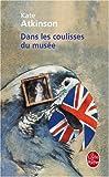 Kate Atkinson Dans Les Coulisses Du Musee (Ldp Litterature)