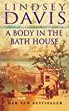 Body in the Bath House (0099298309) by Lindsey Davis
