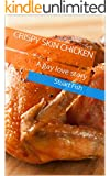 Crispy Skin Chicken: A gay love story
