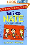 Big Nate: Here Goes Nothing (Big Nate Comix)
