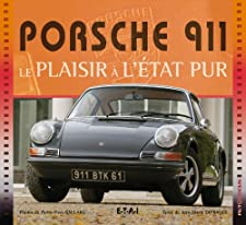 Porsche 911 (French Edition) Jean-Marie Defrance