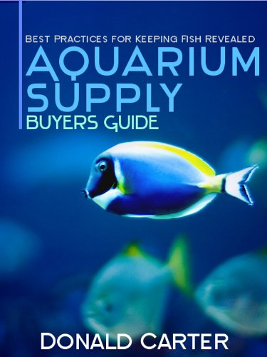 aquarium-supply-buyers-guide-best-practices-for-keeping-fish-revealed-english-edition