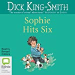 Sophie Hits Six | Dick King-Smith