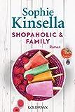 Image de Shopaholic & Family: Ein Shopaholic-Roman 8 (Schnäppchenjägerin Rebecca Bloomwood)