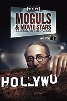 Moguls & Movie Stars: A History of Hollywood, Volume 3