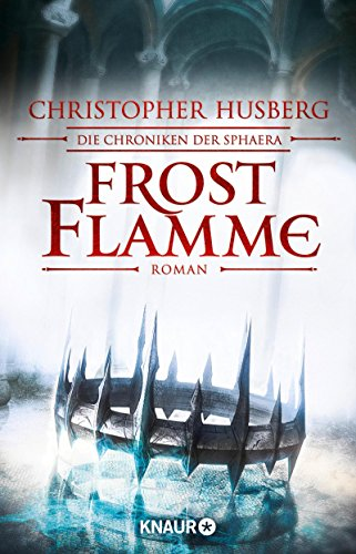 Christopher B. Husberg: Frostflamme