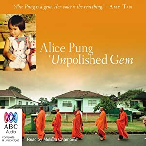 Unpolished Gem: My Mother, My Grandmother, and Me | [Alice Pung]