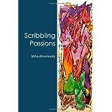 Scribbling Passionsby Miha Ahronovitz