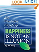 Happiness Is Not an Illusion