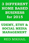 3 DIFFERENT HOME BASED BUSINESS for 2...