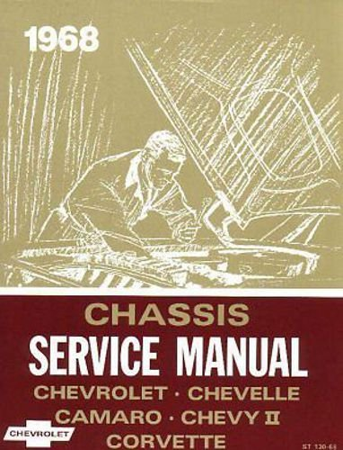 chassis-service-manual-1968-chevrolet-chevelle-camero-chevy-nova-corvette