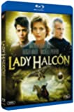 Lady Halcon [Blu-ray]