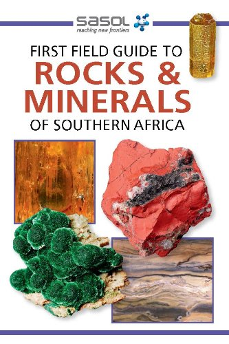 Sasol First Field Guide to Rocks & Minerals of Southern Africa PDF