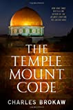 img - for The Temple Mount Code (Thomas Lourds, Book 3) book / textbook / text book