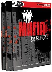 The Mafia: An Expose