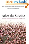 After the Suicide: Helping the Bereav...